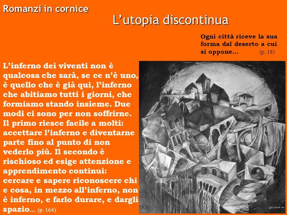 L'utopia discontinua Romanzi in cornice