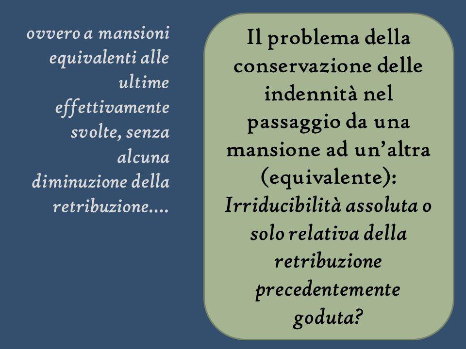 Il problema della conservazione delle indennità nel passaggio da una mansione ad un'altra (equivalente):