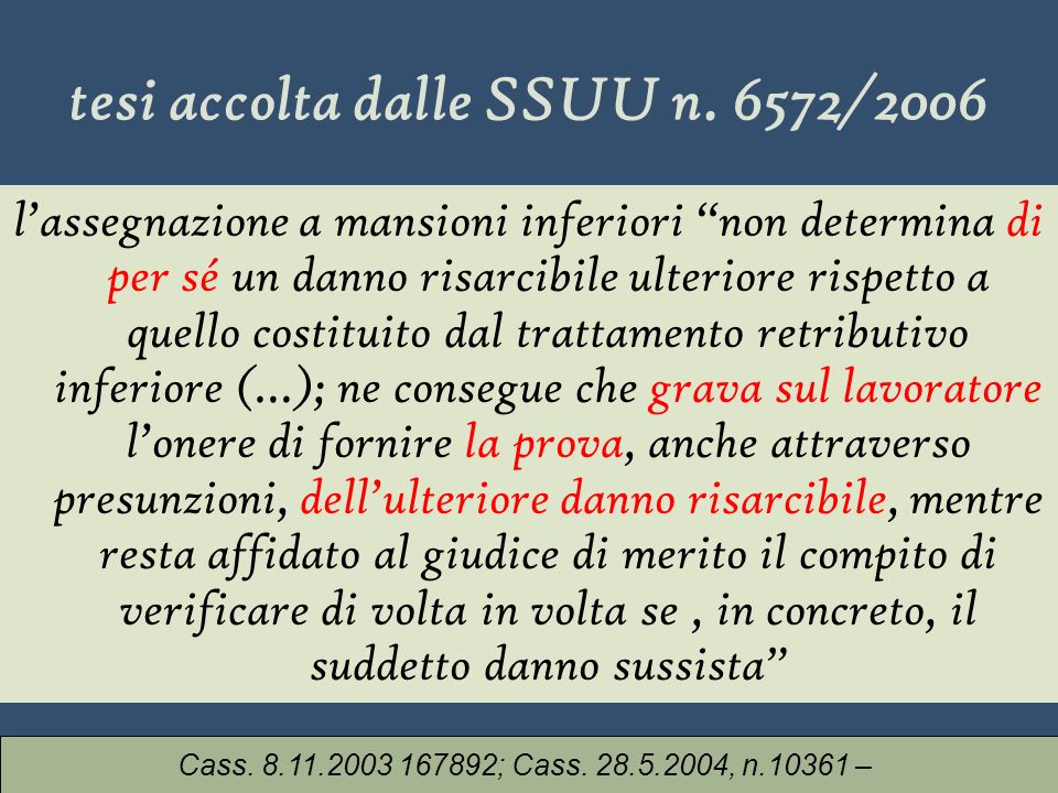 tesi accolta dalle SSUU n. 6572/2006