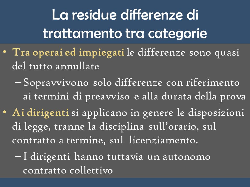 La residue differenze di trattamento tra categorie