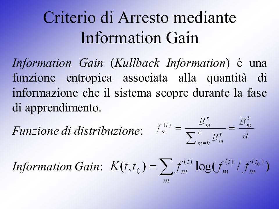 Criterio di Arresto mediante Information Gain