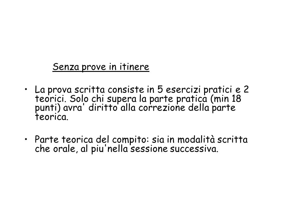Senza prove in itinere