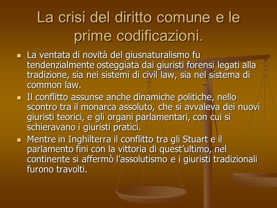 La crisi del diritto comune e le prime codificazioni.