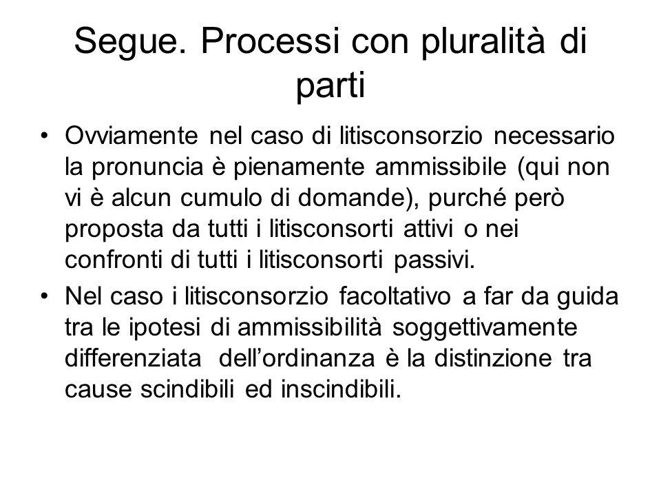 Segue. Processi con pluralità di parti