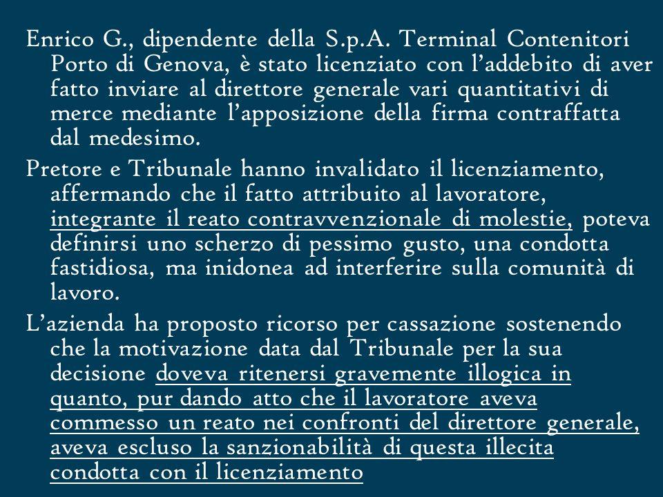 Enrico G. , dipendente della S. p. A