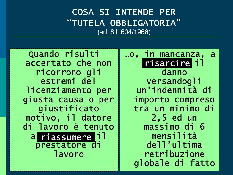 COSA SI INTENDE PER TUTELA OBBLIGATORIA (art. 8 l. 604/1966)