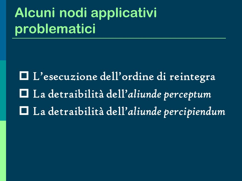 Alcuni nodi applicativi problematici