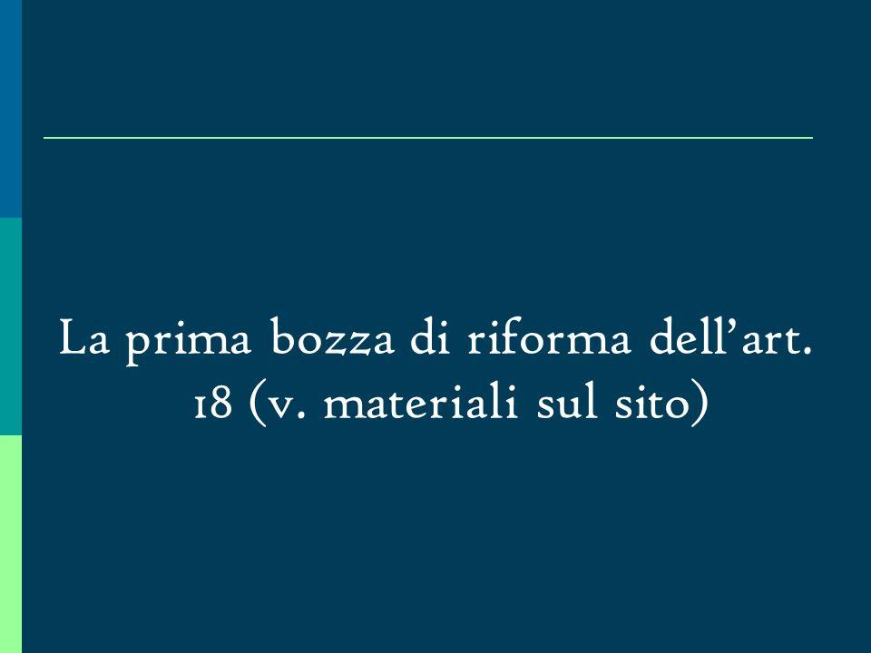 La prima bozza di riforma dell'art. 18 (v. materiali sul sito)