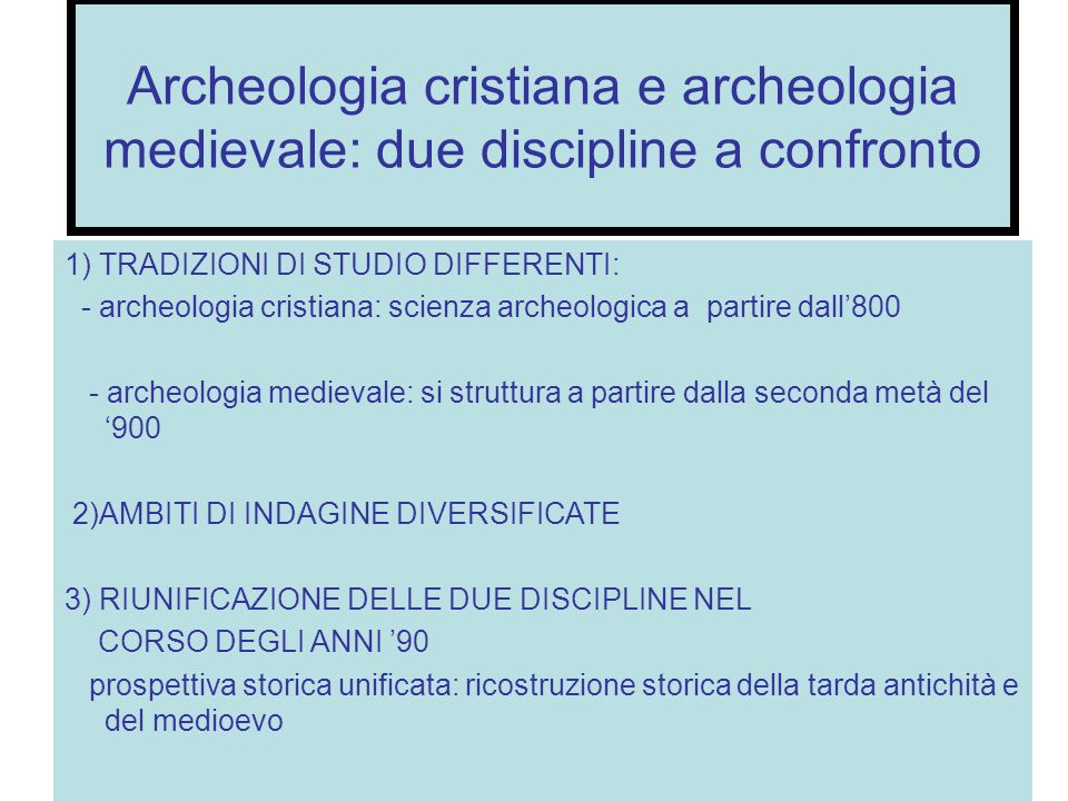 Archeologia cristiana e archeologia medievale: due discipline a confronto