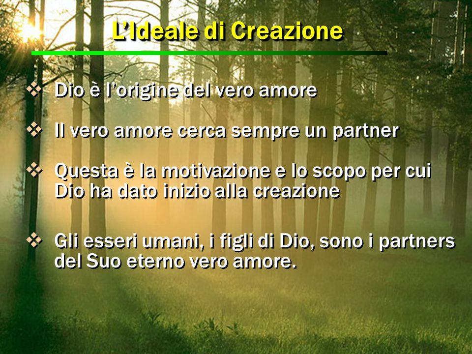 L'Ideale di Creazione Dio è l'origine del vero amore