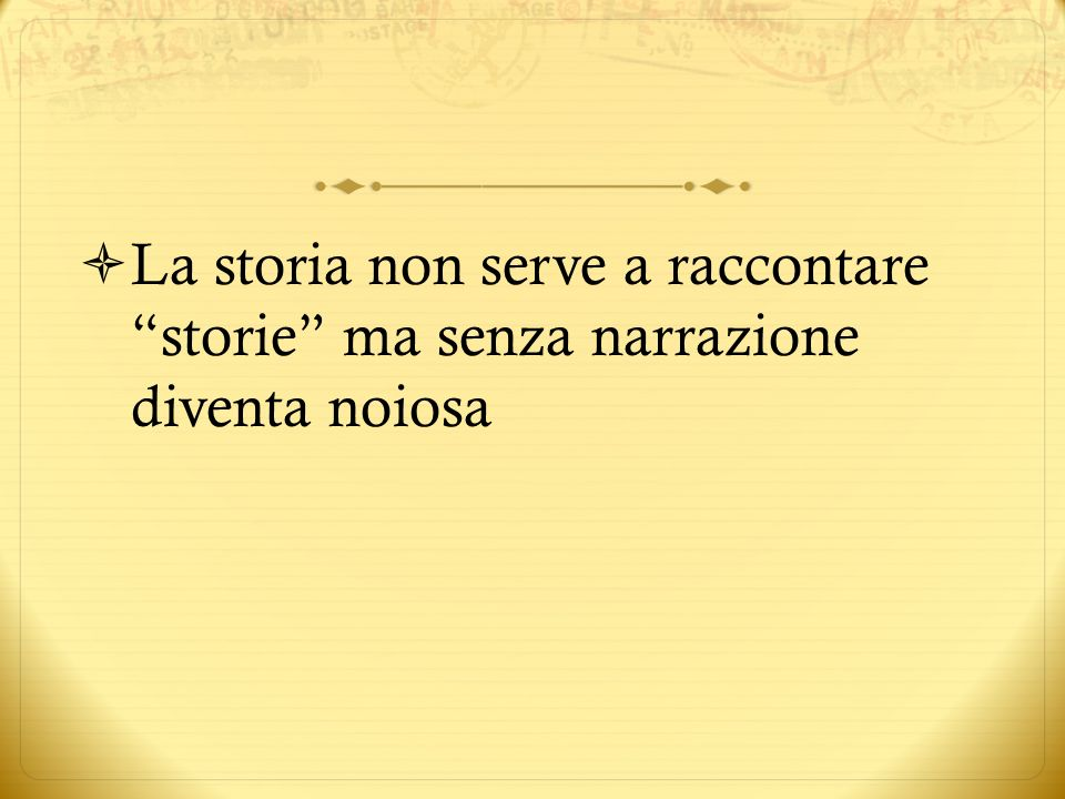 La storia non serve a raccontare storie ma senza narrazione diventa noiosa