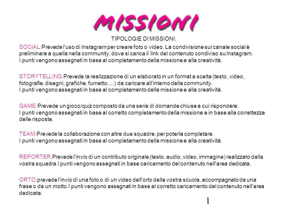 TIPOLOGIE DI MISSIONI: