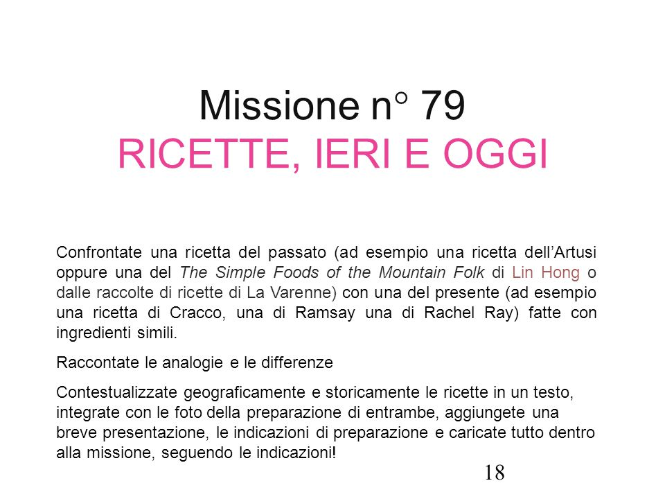 Missione n° 79 RICETTE, IERI E OGGI