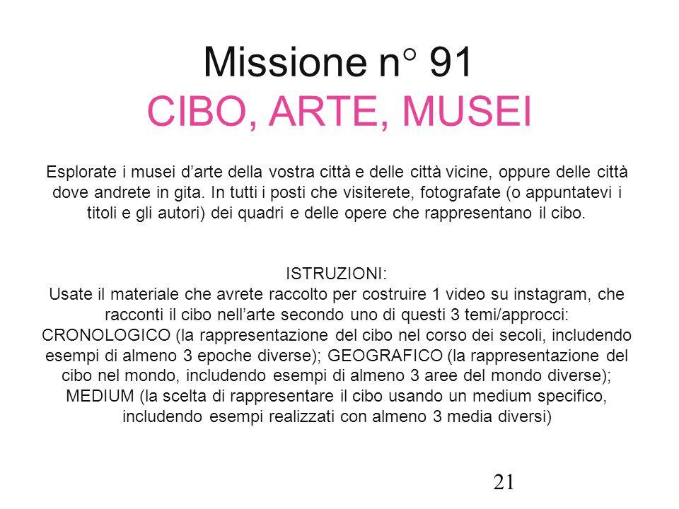 Missione n° 91 CIBO, ARTE, MUSEI