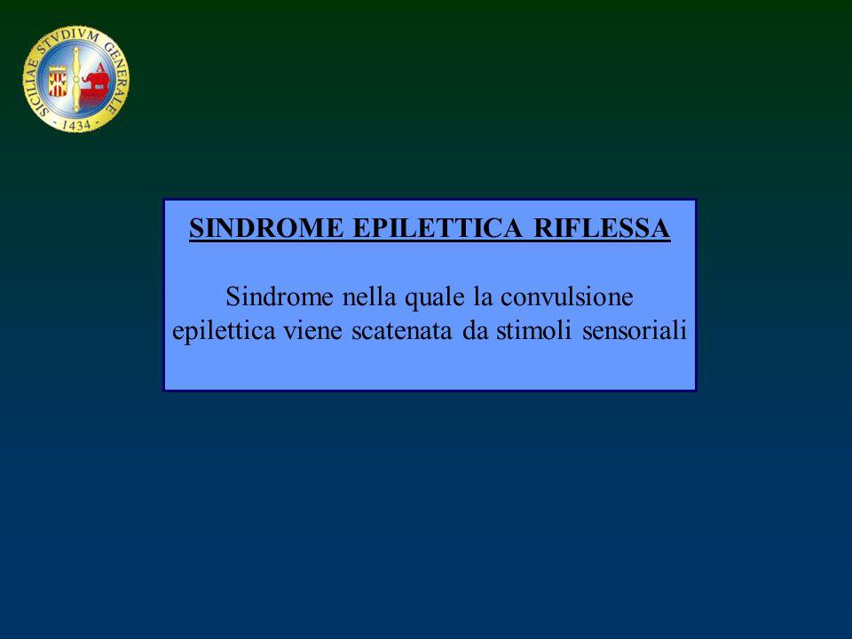 SINDROME EPILETTICA RIFLESSA