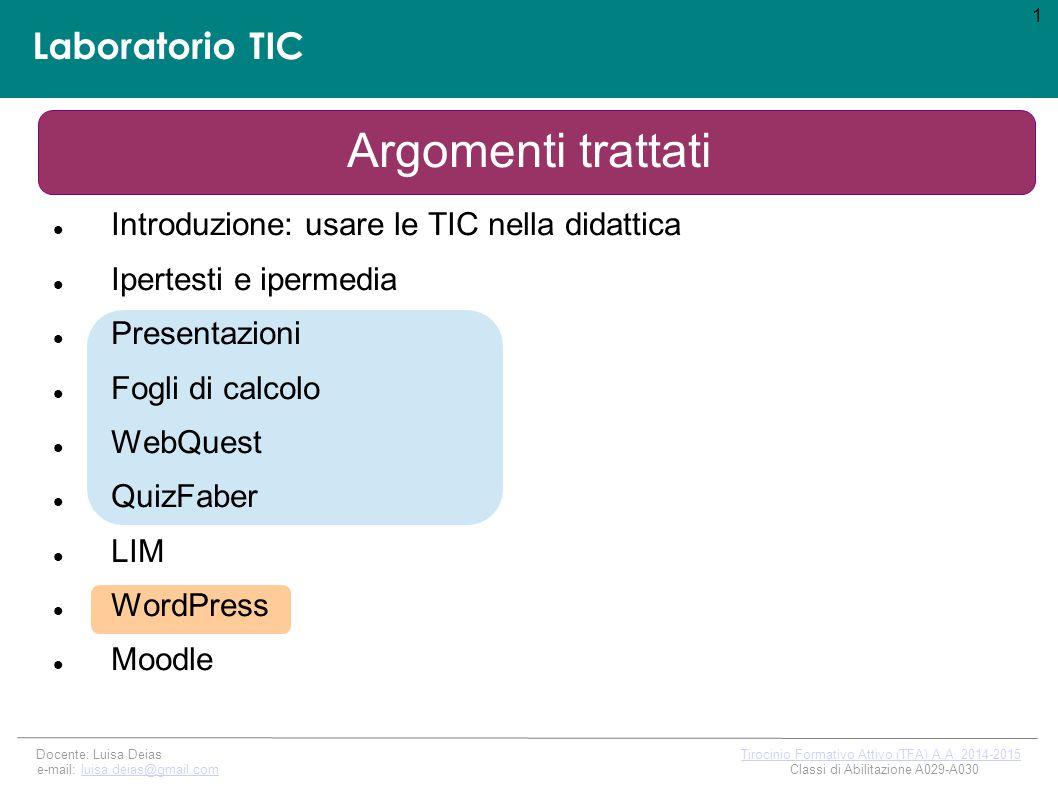 Docente: Luisa Deias Tirocinio Formativo Attivo (TFA) A.A. 2014-2015