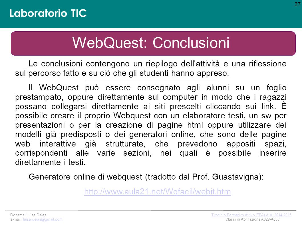 WebQuest: Conclusioni