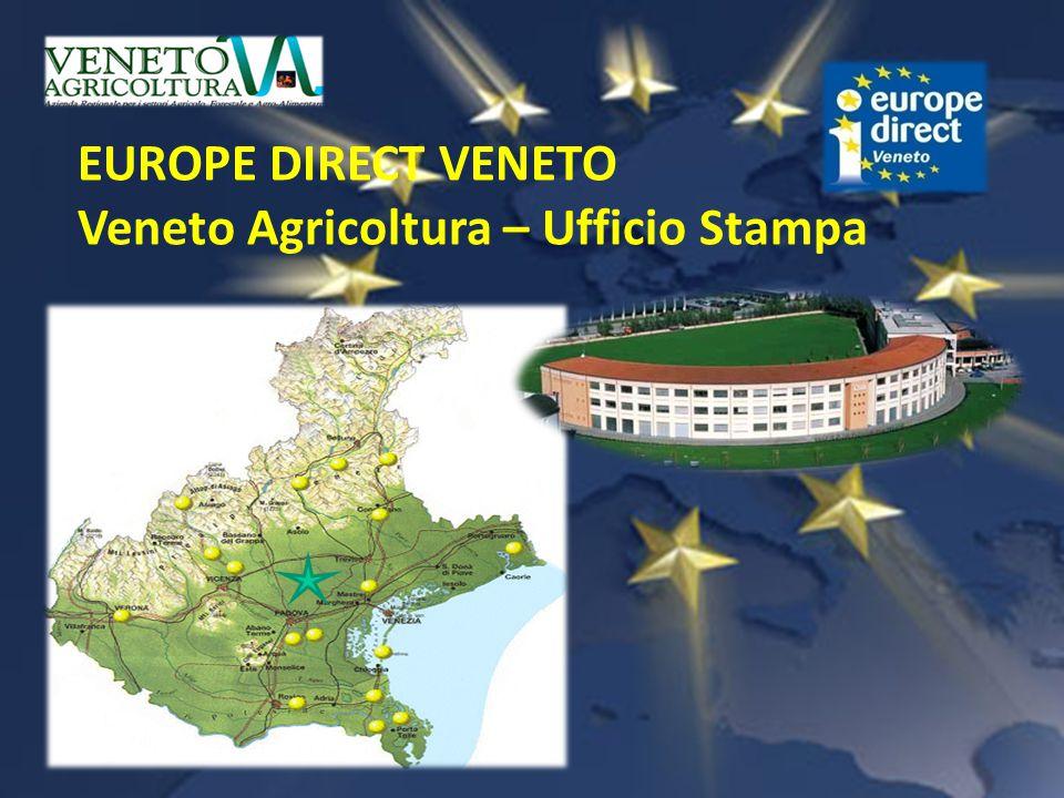 EUROPE DIRECT VENETO Veneto Agricoltura – Ufficio Stampa