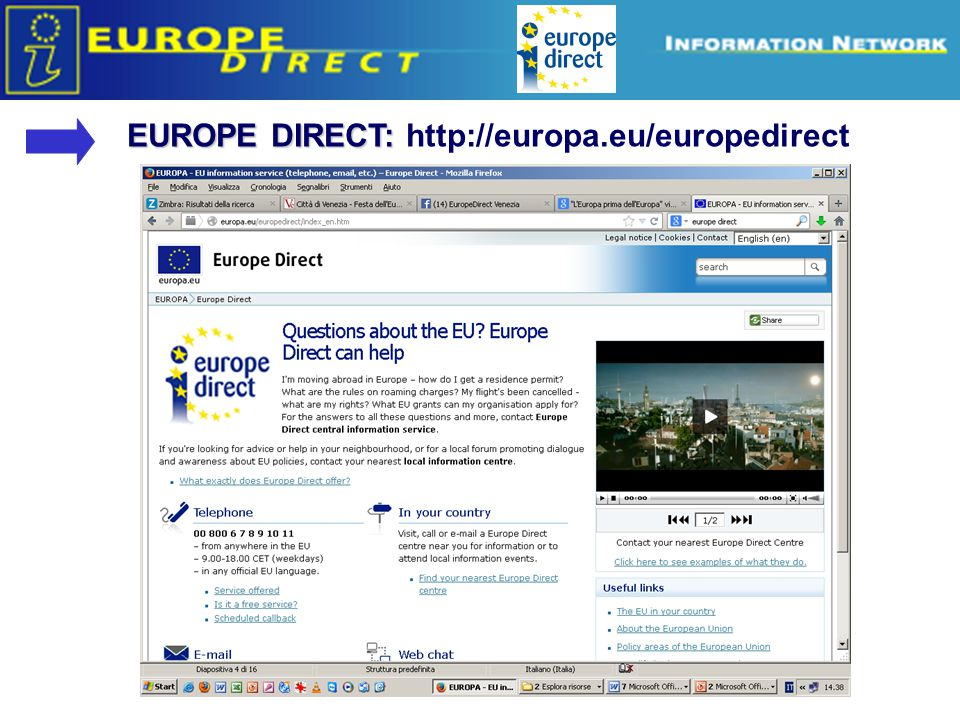 EUROPE DIRECT: http://europa.eu/europedirect
