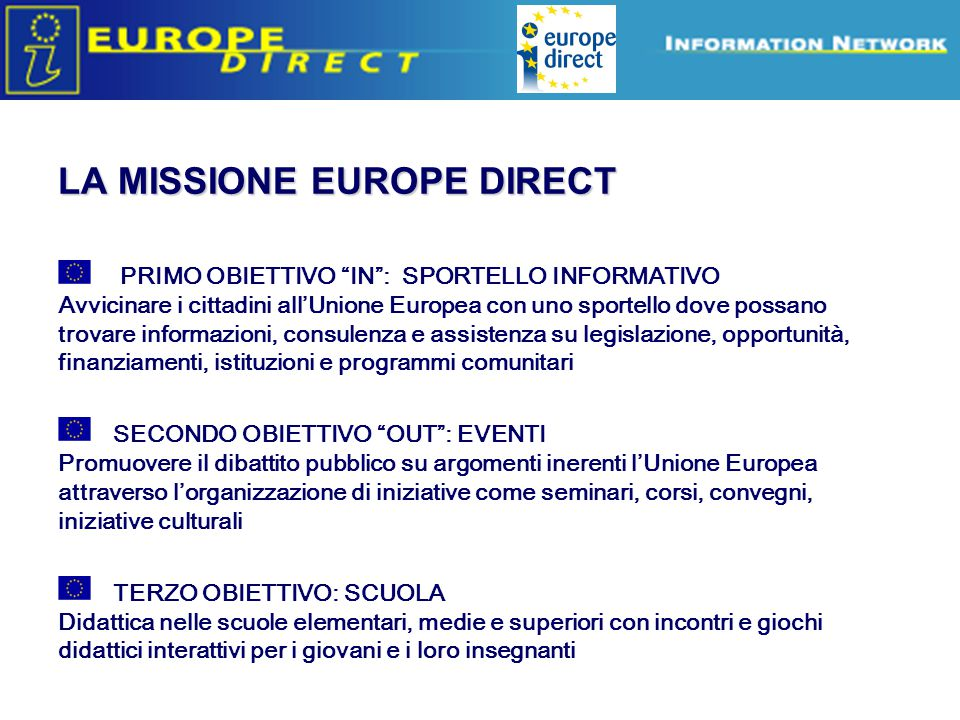 LA MISSIONE EUROPE DIRECT