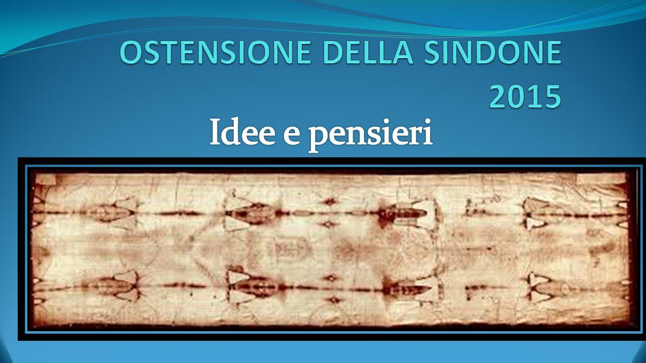 OSTENSIONE DELLA SINDONE 2015