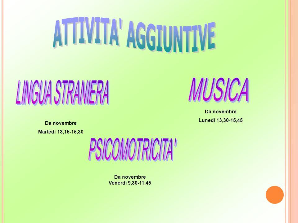 ATTIVITA AGGIUNTIVE LINGUA STRANIERA MUSICA PSICOMOTRICITA