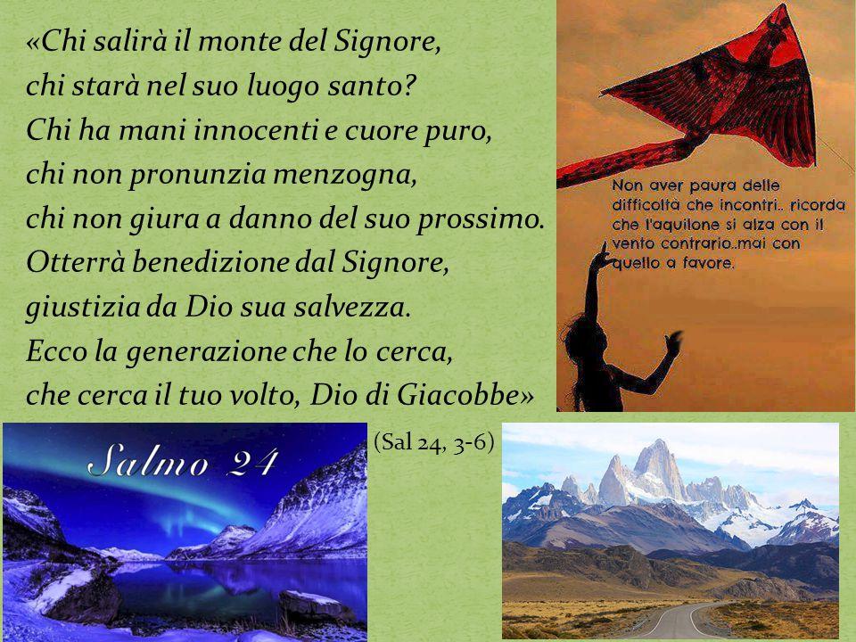 «Chi salirà il monte del Signore, chi starà nel suo luogo santo