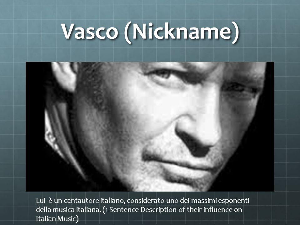 Vasco (Nickname)