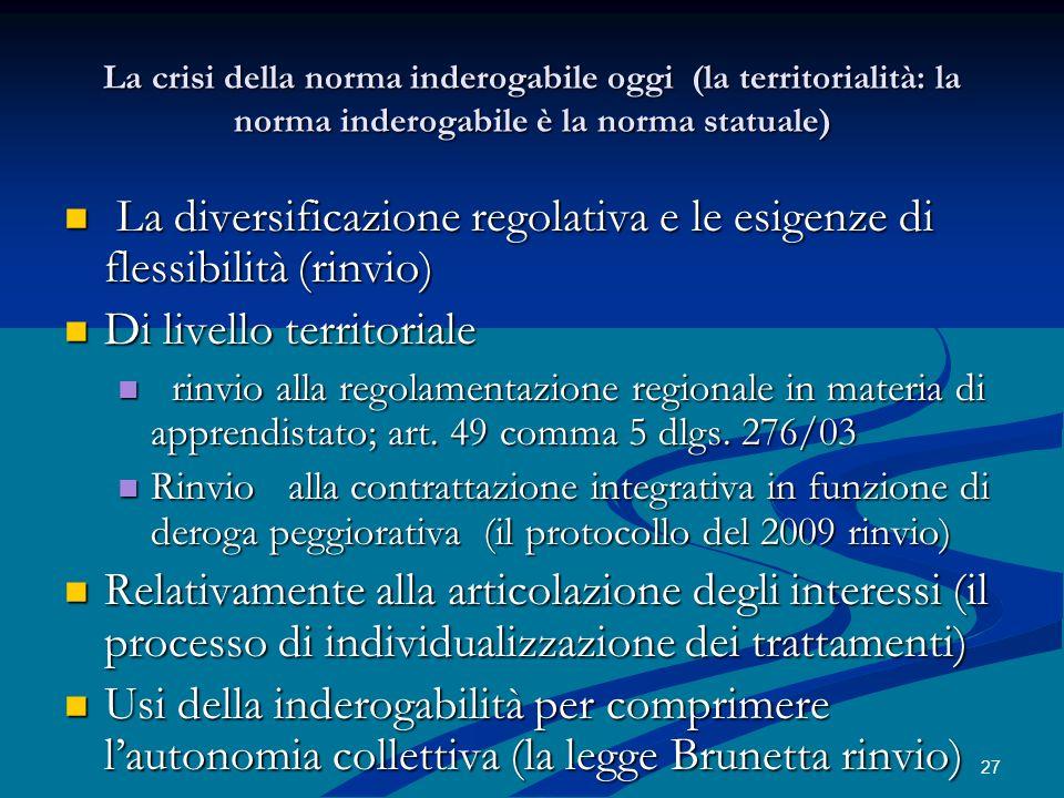 La diversificazione regolativa e le esigenze di flessibilità (rinvio)