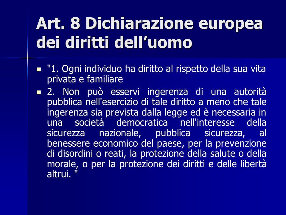 Art. 8 Dichiarazione europea dei diritti dell'uomo