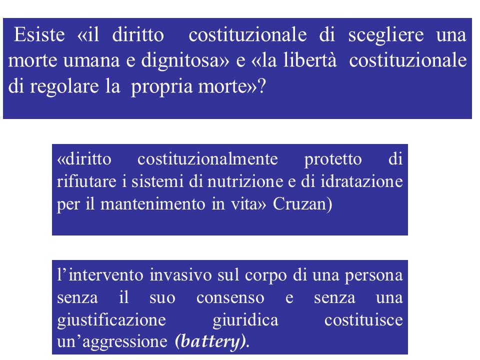 Esiste «il diritto costituzionale di scegliere una morte umana e dignitosa» e «la libertà costituzionale di regolare la propria morte»