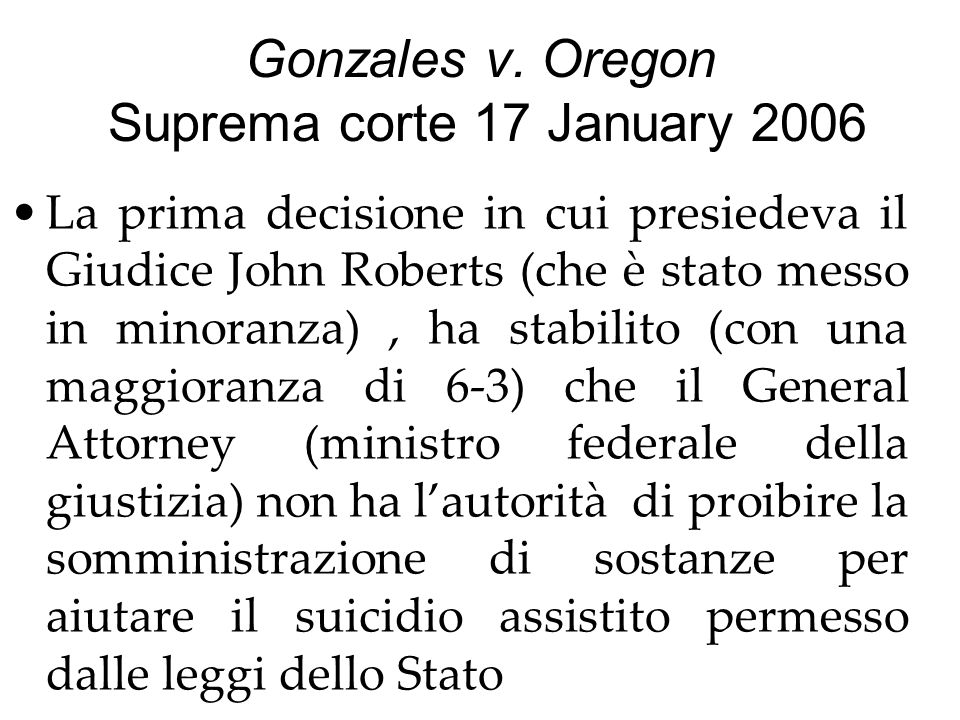 Gonzales v. Oregon Suprema corte 17 January 2006
