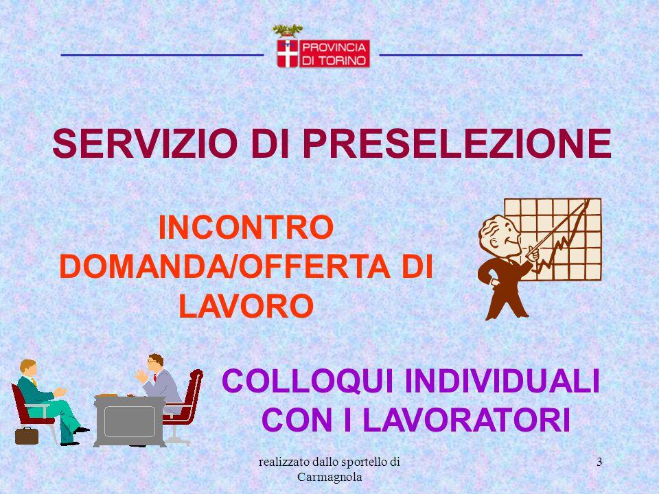 SERVIZIO DI PRESELEZIONE INCONTRO DOMANDA/OFFERTA DI LAVORO