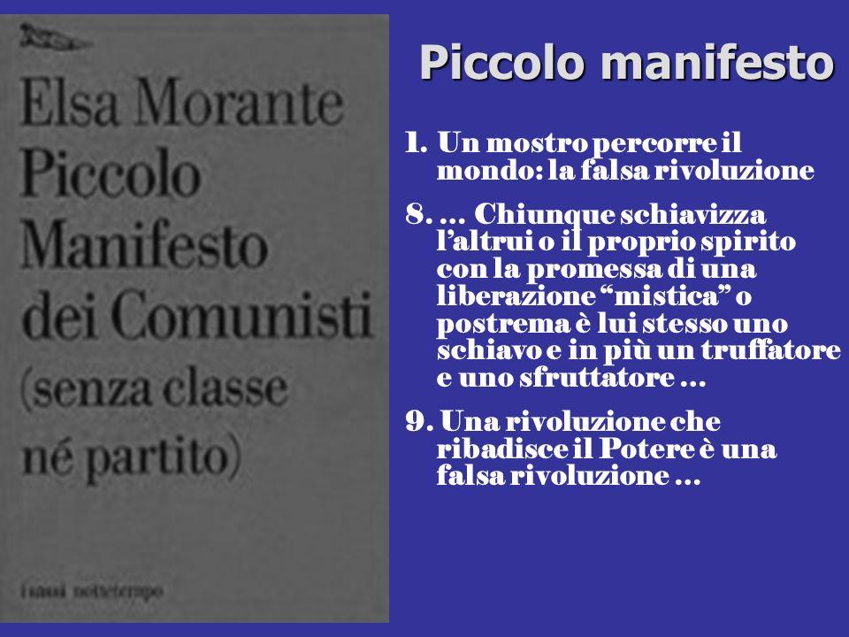 Piccolo manifesto Un mostro percorre il mondo: la falsa rivoluzione