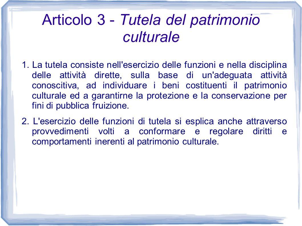 Articolo 3 - Tutela del patrimonio culturale