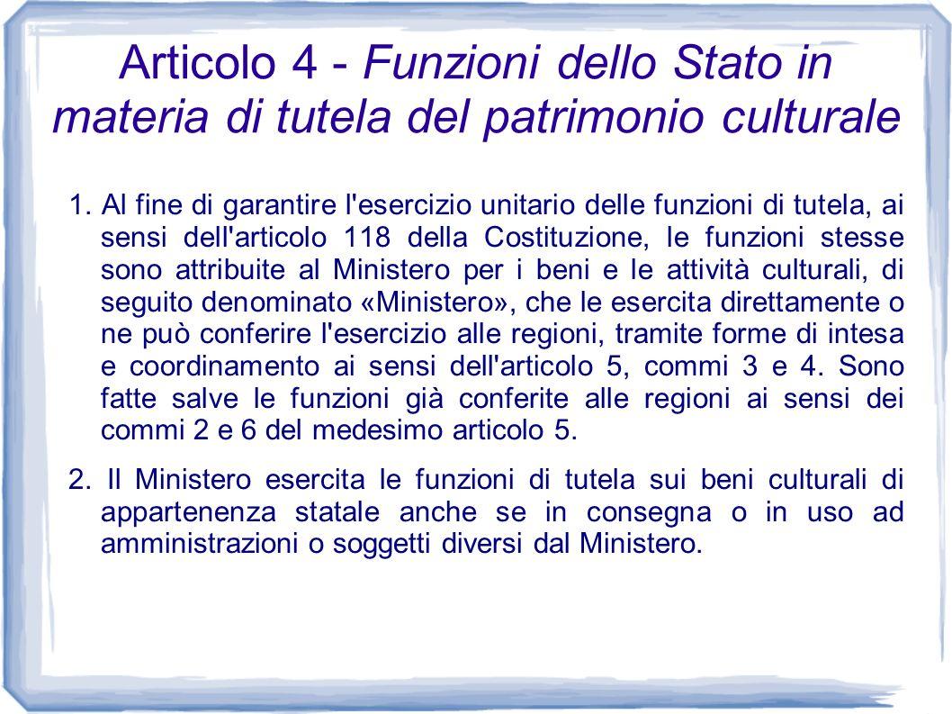 Articolo 4 - Funzioni dello Stato in materia di tutela del patrimonio culturale