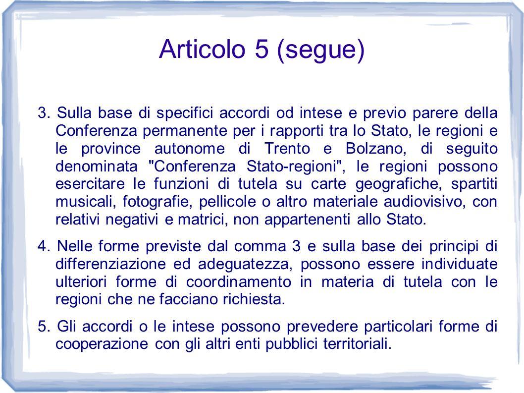 Articolo 5 (segue)