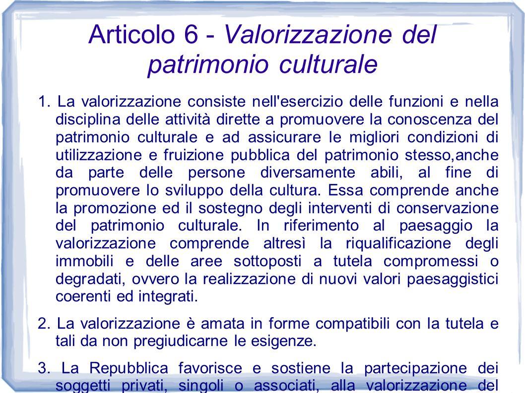 Articolo 6 - Valorizzazione del patrimonio culturale
