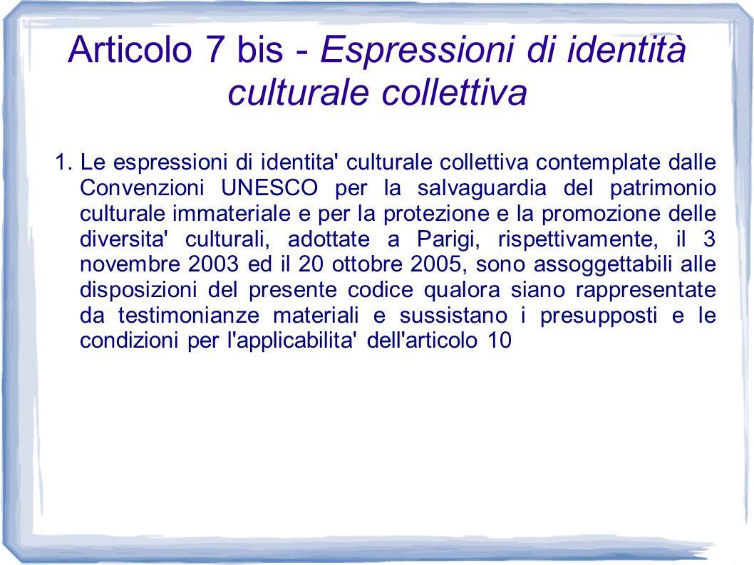 Articolo 7 bis - Espressioni di identità culturale collettiva