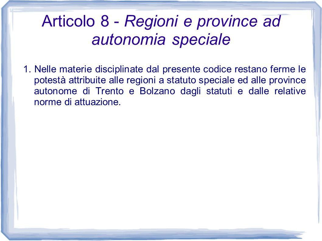 Articolo 8 - Regioni e province ad autonomia speciale