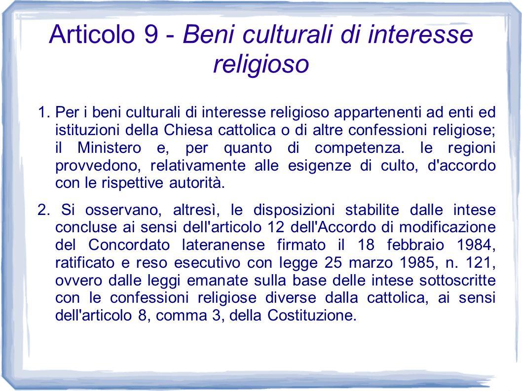 Articolo 9 - Beni culturali di interesse religioso