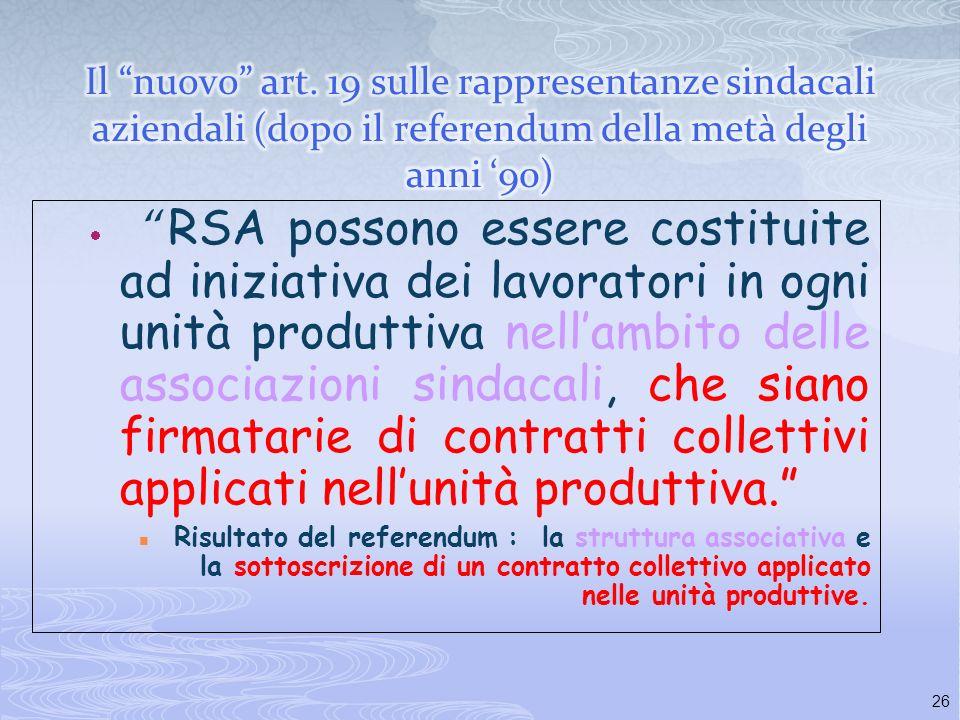 Il nuovo art. 19 sulle rappresentanze sindacali aziendali (dopo il referendum della metà degli anni '90)