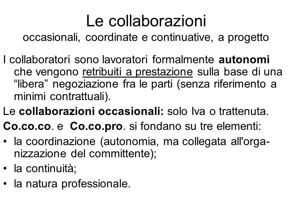 Le collaborazioni occasionali, coordinate e continuative, a progetto