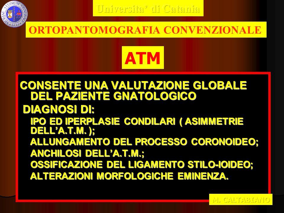 ATM Universita' di Catania ORTOPANTOMOGRAFIA CONVENZIONALE