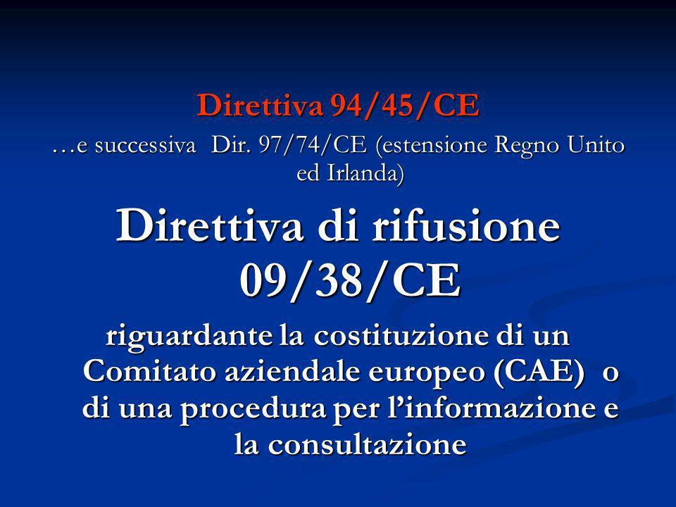 Direttiva di rifusione 09/38/CE