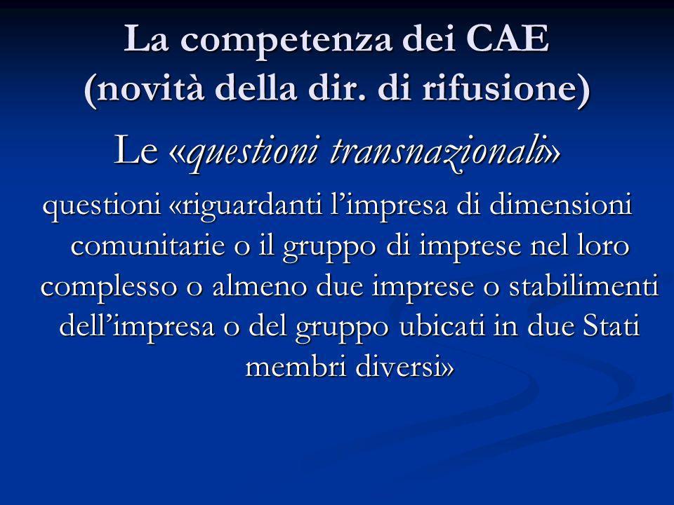 La competenza dei CAE (novità della dir. di rifusione)