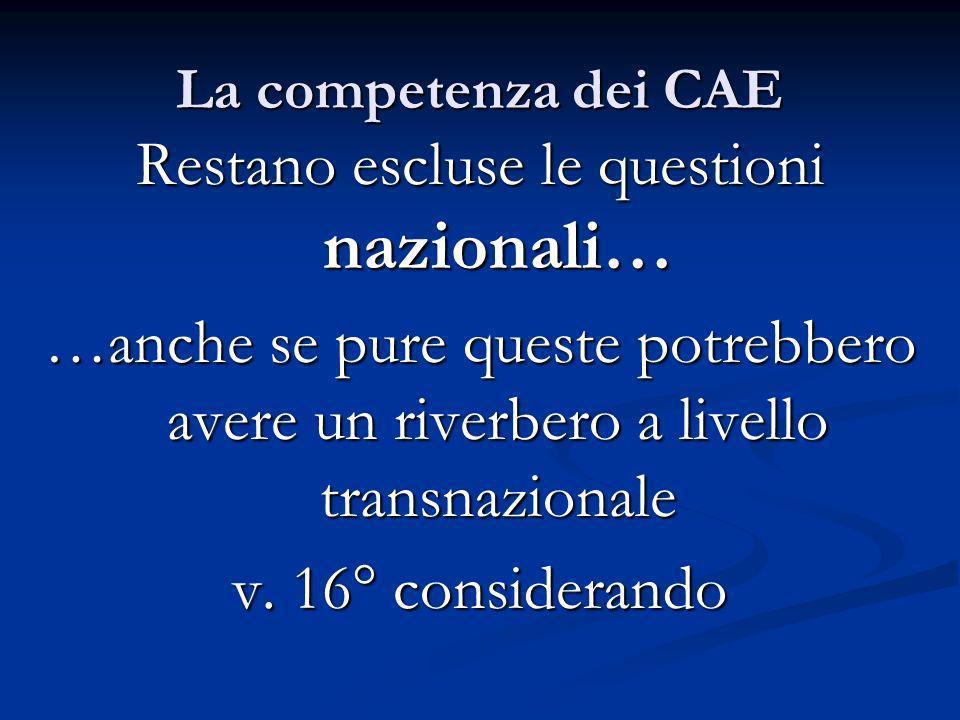 La competenza dei CAE