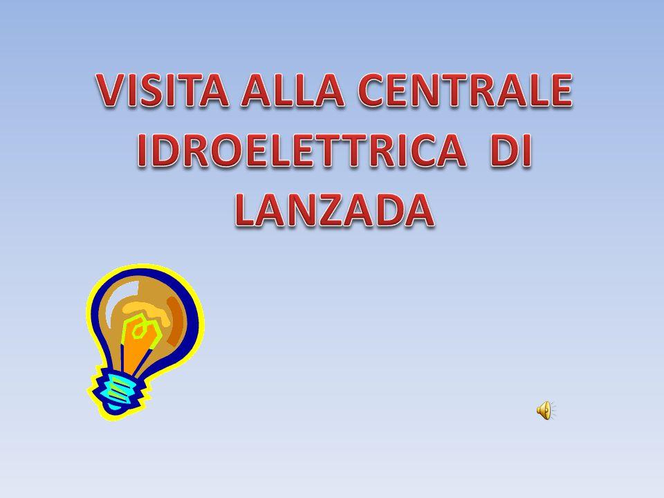 VISITA ALLA CENTRALE IDROELETTRICA DI LANZADA