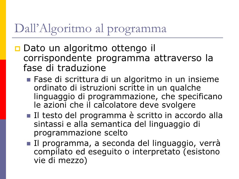 Dall'Algoritmo al programma