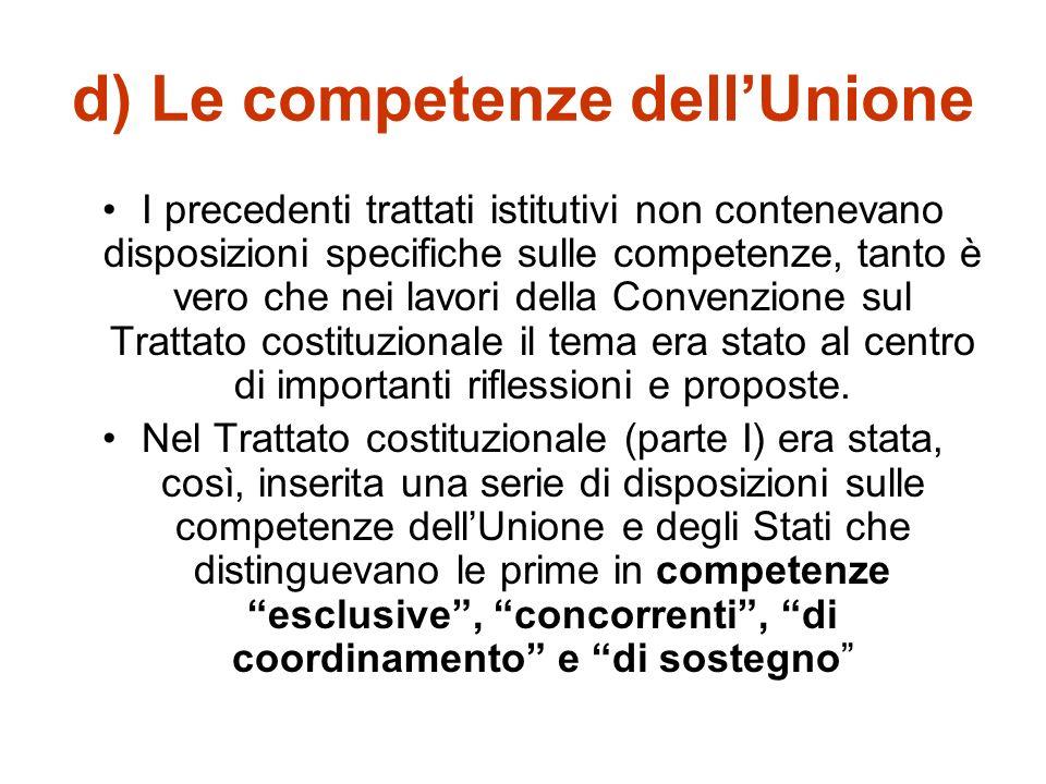 d) Le competenze dell'Unione
